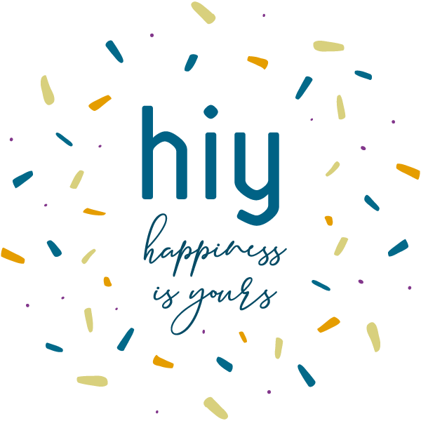 HIY - Happiness Is Yours